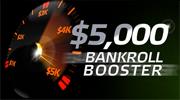 5.000$ Bankroll Booster