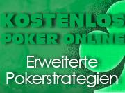 Erweiterte Pokerstrategien